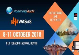 Roaming Audit will be attending #WAS8 in ROVINJ, CROATIA from October 8 to 11. Get in touch and let's meet there